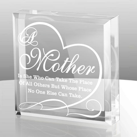 Kate Posh - A Mother is she who can take the place of all others but whose place no one else can take - Keepsake and Paperweight - gift-siri