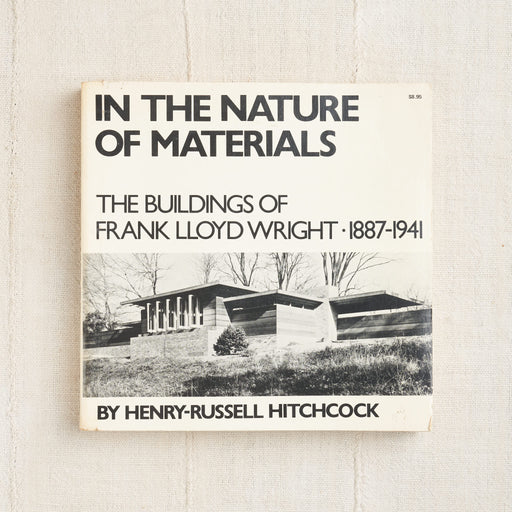 In the Nature of Materials: The Buildings of Frank Lloyd Wright 1887-1941