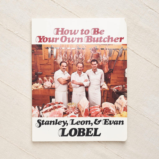How to Be Your Own Butcher