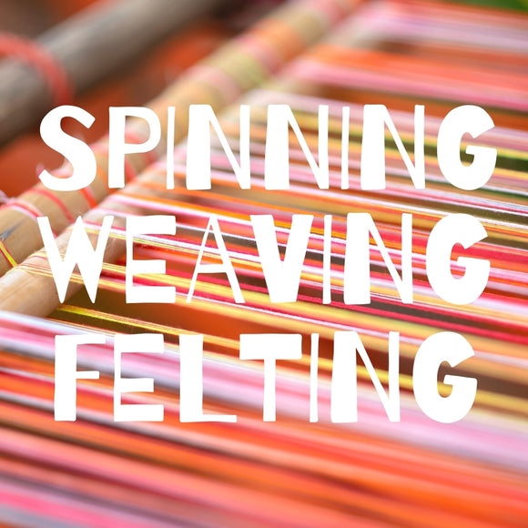 Shop all Spinning, Weaving, and Felting