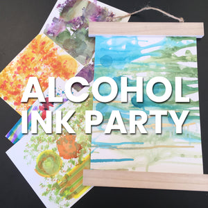 Alcohol Ink Party