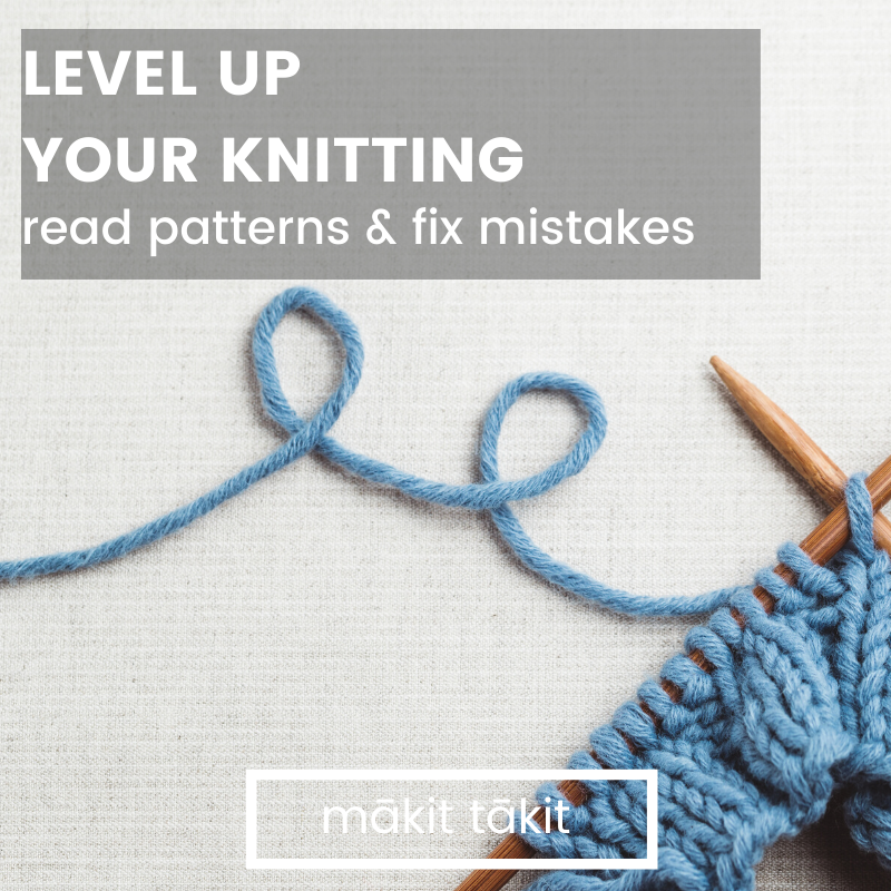 Learn To Read A Knitting Pattern And Fix Mistakes Makit Takit