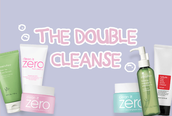 The Double Cleanse