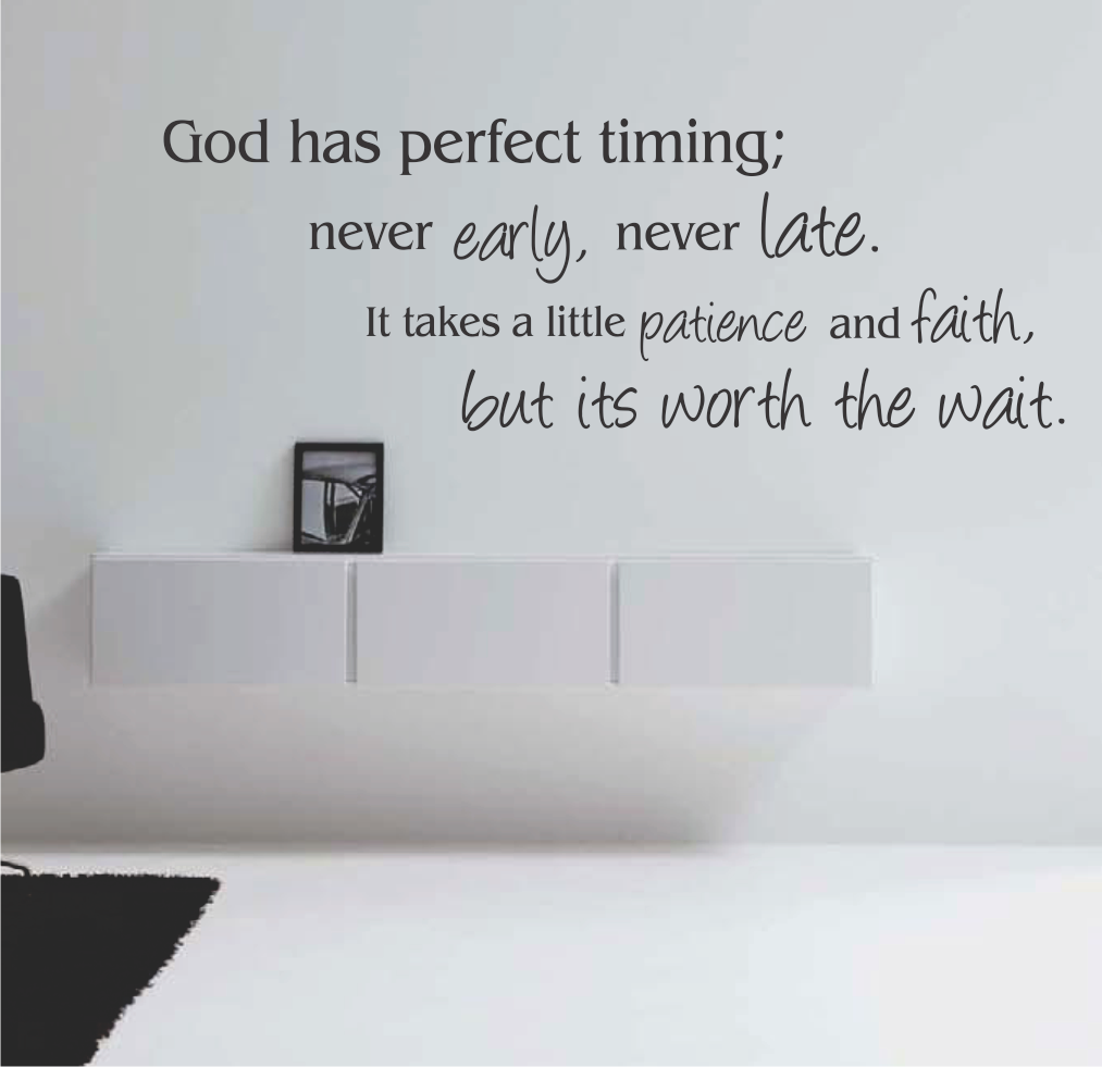 GOD HAS PERFECT TIMING