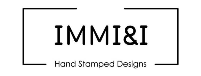 Immi&I Hand Stamped Designs