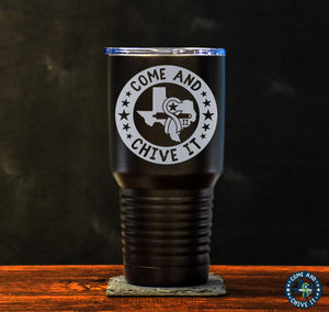 Come and Chive It Tumbler