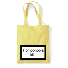 Load image into Gallery viewer, HOMOPHOBIA KILLS - TYGKASSE