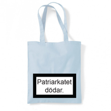 Load image into Gallery viewer, PATRIARKATET DÖDAR - TYGKASSE