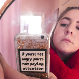 If you're not angry you're not paying attention - SELFIE STICKER