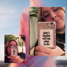 Load image into Gallery viewer, Don't f*ckin tell me what to do - white - SELFIE STICKER