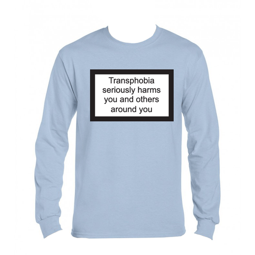 Långärmad t-shirt - valfri färg - Transphobia seriously harms you and others around you