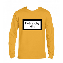 Load image into Gallery viewer, Långärmad t-shirt - valfri färg - Patriarchy kills