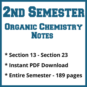 Second Semester Organic Chemistry Notes