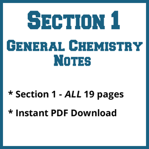 Section 1 General Chemistry Notes