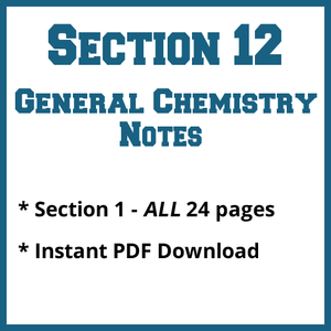 Section 12 General Chemistry Notes