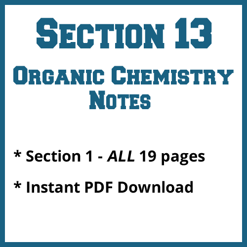 Section 13 Organic Chemistry Notes
