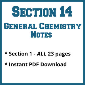 Section 14 General Chemistry Notes