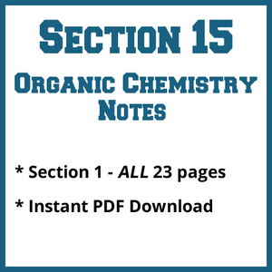 Section 15 Organic Chemistry Notes