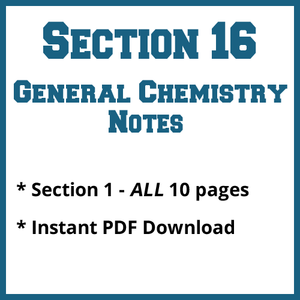 Section 16 General Chemistry Notes