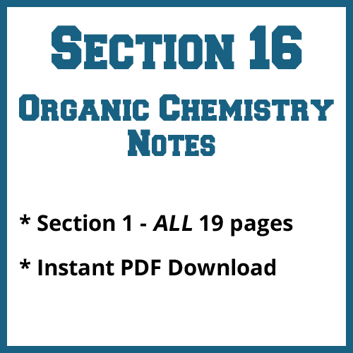 Section 16 Organic Chemistry Notes