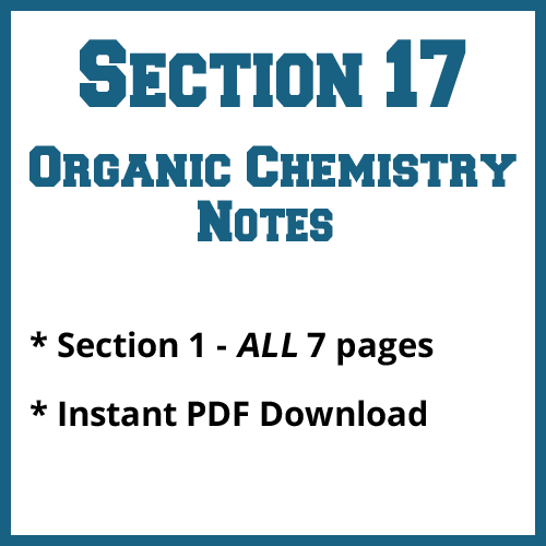 Section 17 Organic Chemistry Notes