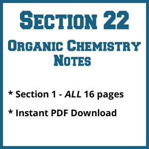 Section 22 Organic Chemistry Notes