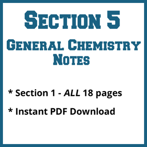 Section 5 General Chemistry Notes