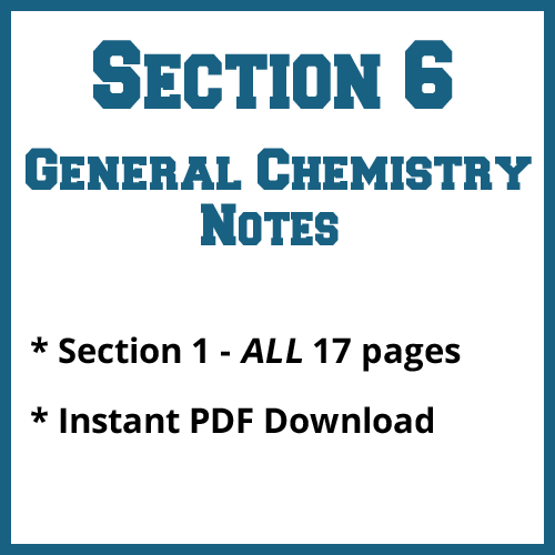 Section 6 General Chemistry Notes