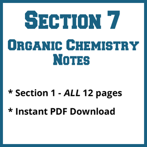Section 7 Organic Chemistry Notes