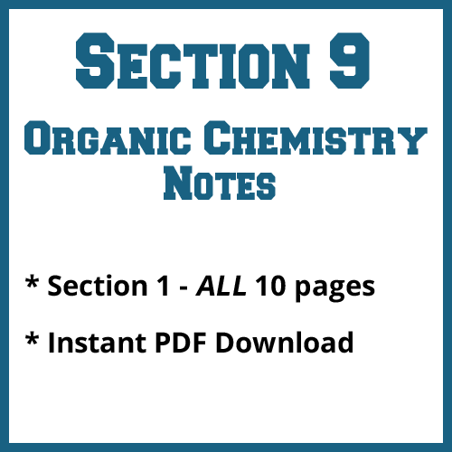 Section 9 Organic Chemistry Notes