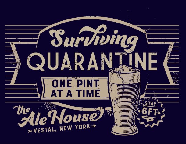 Ale House - Surviving Quarantine