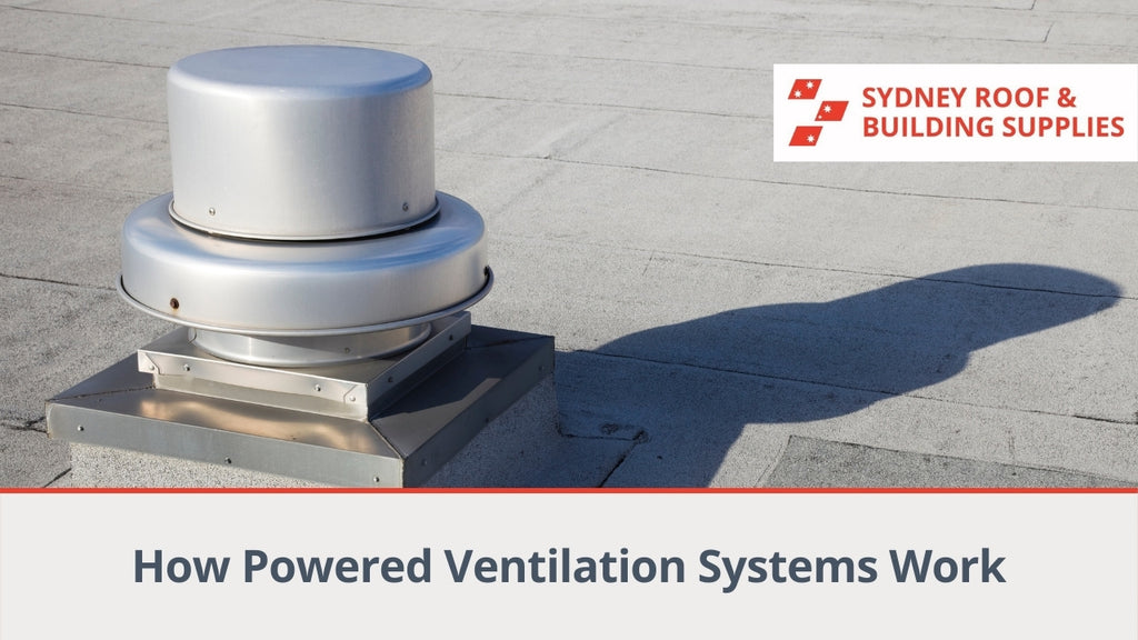 How Powered Ventilation Systems Work