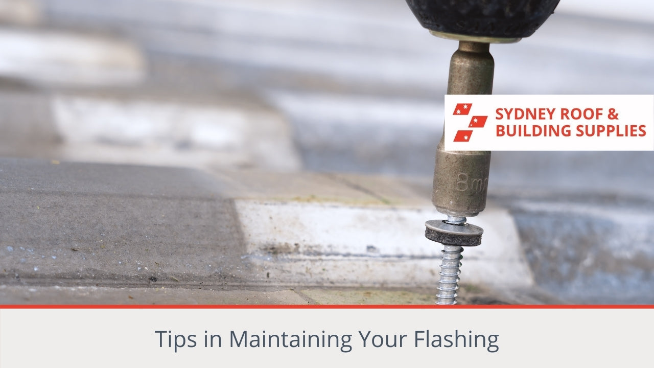 Tips in Maintaining Your Flashing