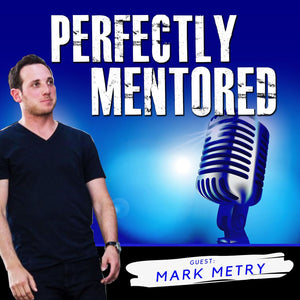 EP19: Mark Metry: Lessons from a Top 100 Podcast