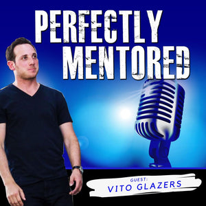 EP31: Vito Glazers: The Power of PR