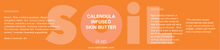 Load image into Gallery viewer, Calendula Infused Skin Butter           (LOCAL PICK UP ONLY)