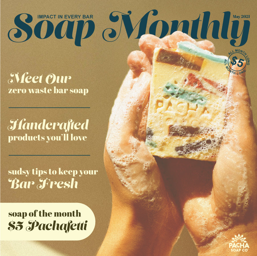 Soap of the Month Image 1