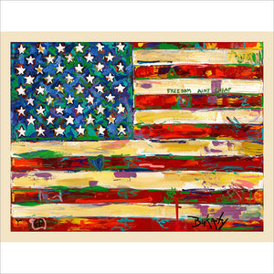 Freedom Aint Cheap - print by Artist John Bukaty