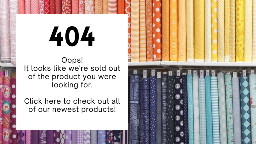 404 error. We're out of the product you were looking for.