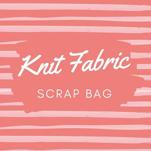 Knit Fabric Scrap Bag - Stitches n Giggles