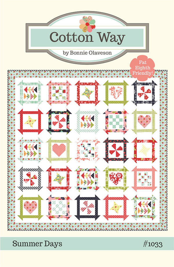 Summer Days Quilting Pattern - Fat Eighth Friendly!