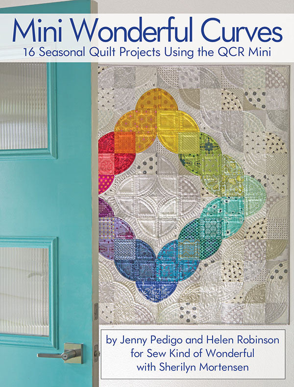 Mini Wonderful Curves Quilt Projects Book