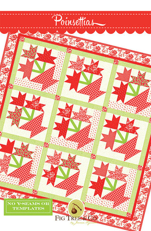 Poinsettias Quilt Pattern by Fig Tree