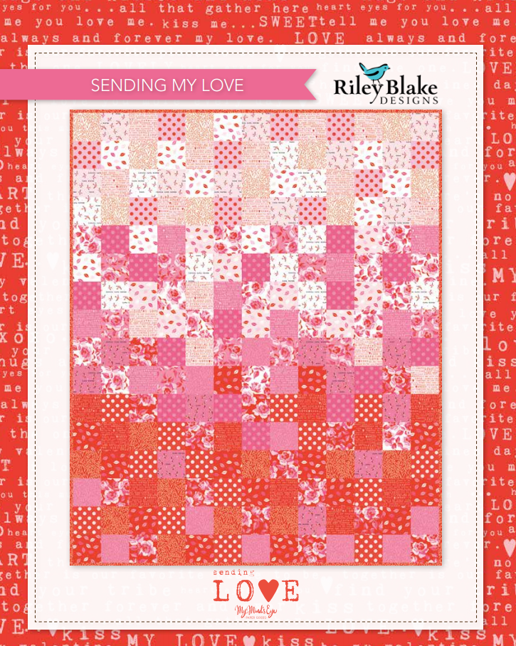 Sending My Love Quilt Kit