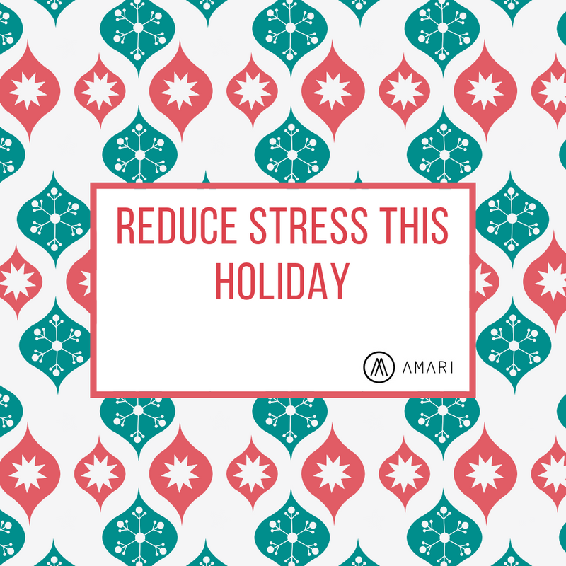 Reduce Stress This Holiday