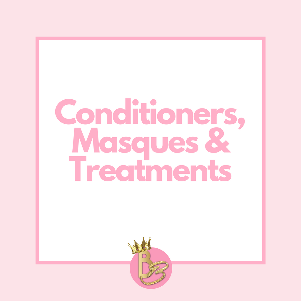 Conditioners, Masques, & Treatments