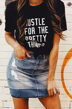 Load image into Gallery viewer, HUSTLE FOR THE PRETTY THINGS TEE