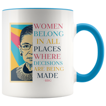 Load image into Gallery viewer, Ruth Bader Ginsburg Mug, Women Belong In All Places Where Decisions Are Being Made
