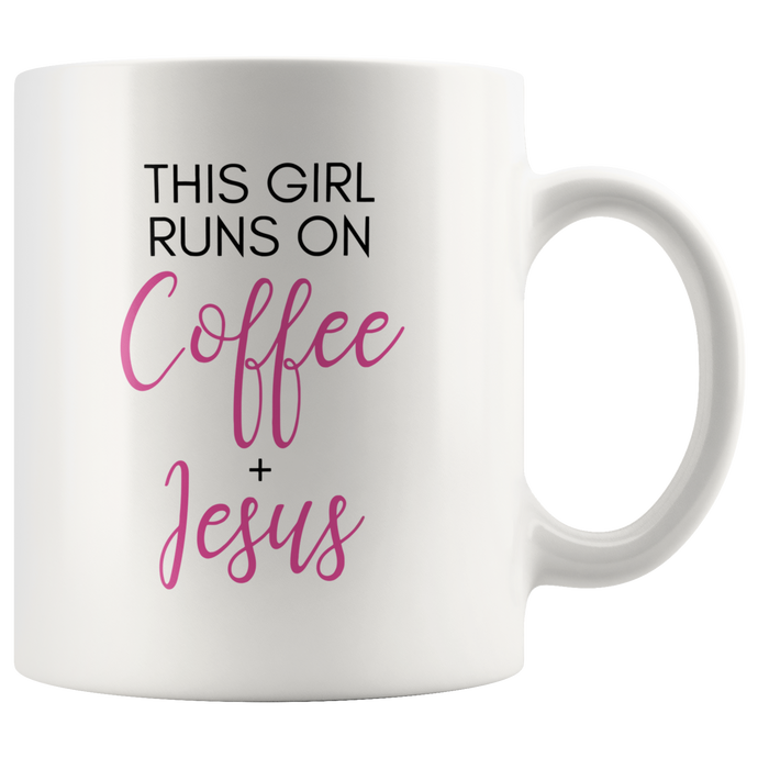 This Girl Runs on Coffee + Jesus