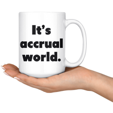 Load image into Gallery viewer, It's accrual world cpa